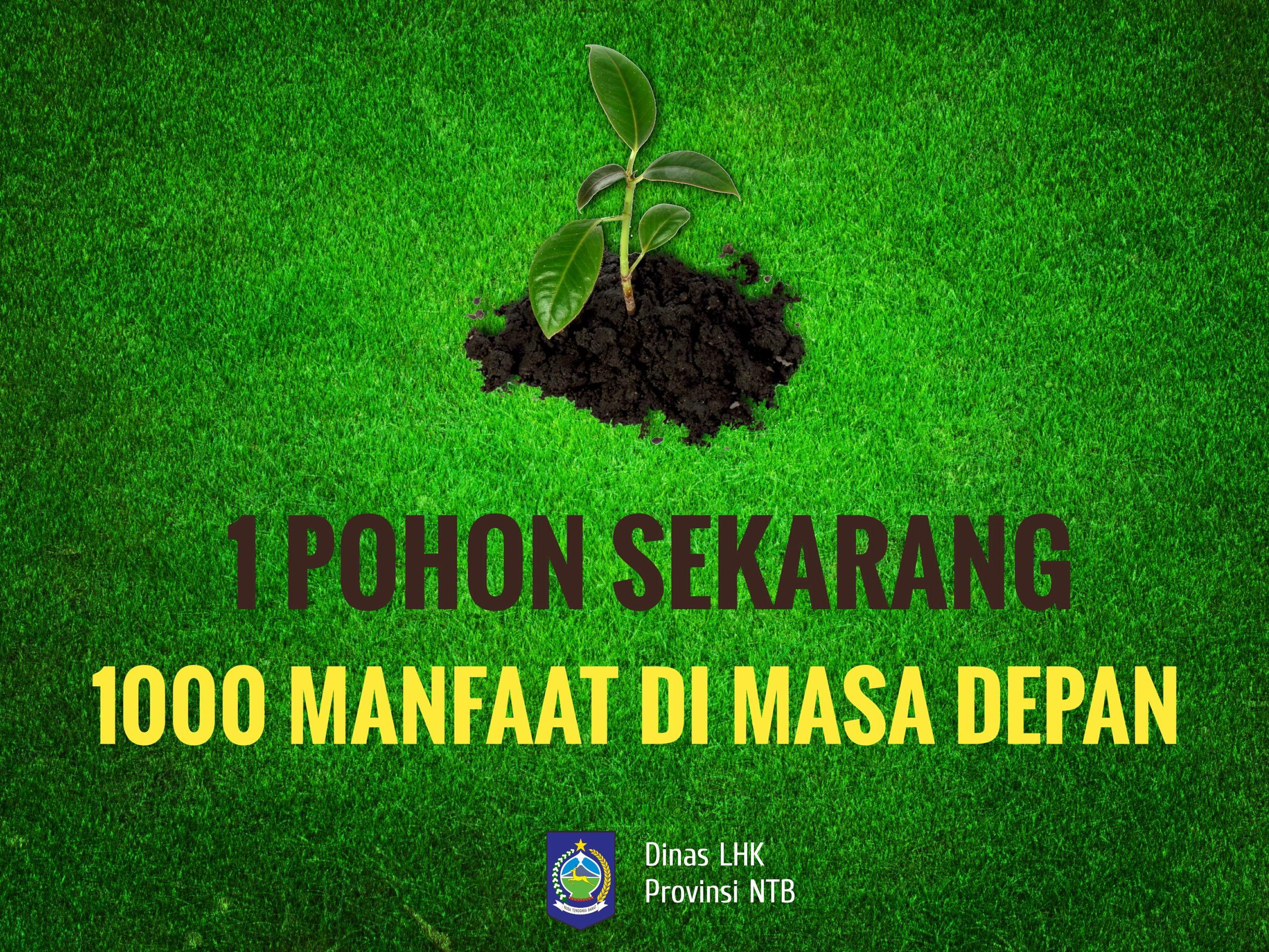 poster bahan kampanye lingkungan hidup dan kehutanan 1 pohon